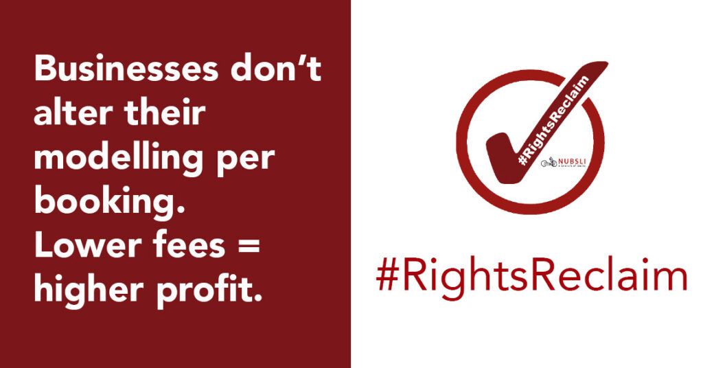 #RightsReclaim image stating Businesses don't alter their modelling per booking. Lower fees = higher profit
